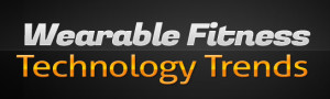 Wearable Fitness Technology Trends